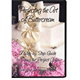 Perfecting the Art of Buttercream - DVD ~ Sugared Productions, LLC