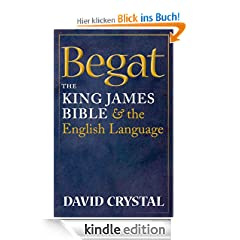 Begat:The King James Bible and the English Language