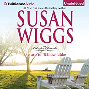 Return to Willow Lake: Lakeshore Chronicles, Book 9 | [Susan Wiggs]