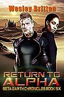 Return to Alpha The Beta