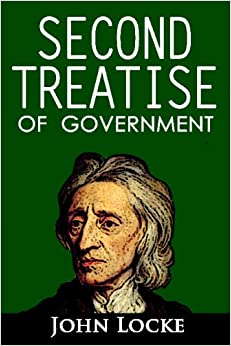 an analysis of john lockes the second treatise of government 1 introduction to john locke, second treatise of government chapters 1-4 for philosophy 13 dick arneson john locke's two treatises of government were written to defend armed resistance to the english king by english subjects in the years preceding the whig revolution, the glorious revolution of 1689 (as it's.