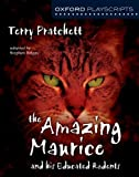 Terry Pratchett Oxford Playscripts: The Amazing Maurice and his Educated Rodents (Oxford Modern Playscripts)
