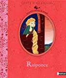 img - for Raiponce ( en francais ) - Rapunzel in French (French Edition) book / textbook / text book