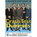 Crash Test Dummies A Worms Life 1997 - Cartel del concierto