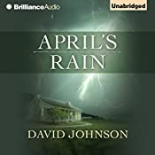 April's Rain: Tucker, Book 3 | David Johnson