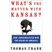 What's the Matter with Kansas? A Lecture | [Thomas Frank]