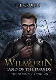Wilmurin: Land of the Druids (The Druid Chronicles Book 1)