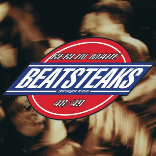 Beatsteaks [Explicit]