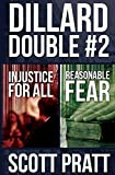 Dillard Double #2: Injustice for All & Reasonable Fear