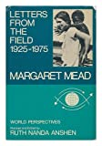 Letters From the Field, 1925 - 1975 (0060129611) by Margaret Mead