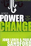 God's Power To Change: Healing the Wounded Spirit (Transformation)