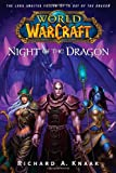 World of Warcraft: Night of the Dragon: World of Warcraft Series Book 5