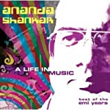 Ananda Shankar: A Life In Music: Best Of The EMI Years [CD]