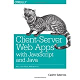 Client-Server Web Apps with JavaScript and Java