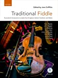 Traditional Fiddle + CD: A Practical Introduction to Styles from England, Ireland, Scotland, and Wales