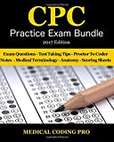 img - for Medical Coding CPC Practice Exam Bundle - 2017 Edition: 150 CPC Practice Exam Questions, Answers, Full Rationale, Medical Terminology, Common Anatomy, ... Coding CPC Practice Exams) (Volume 3) book / textbook / text book