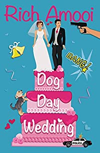Dog Day Wedding by Rich Amooi ebook deal