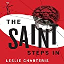 The Saint Steps In: The Saint, Book 24 (       UNABRIDGED) by Leslie Charteris Narrated by John Telfer
