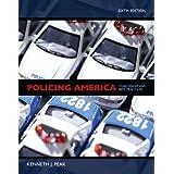 Policing America (6th Edition) ~ Kenneth J. Peak