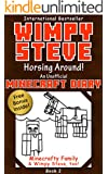 Minecraft Diary: Wimpy Steve Book 2: Horsing Around! (Unofficial Minecraft Diary) For kids who like Minecraft, Minecraft books for kids, Minecraft diary, ... comics, Minecraft diary books, diary