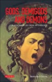 Gods, Demigods and Demons: A Handbook of Greek Mythology