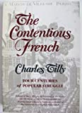 The Contentious French (0674166965) by Tilly, Charles