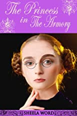 The Princess in the Armory (Nine Princesses: Tales of Love and Romance)