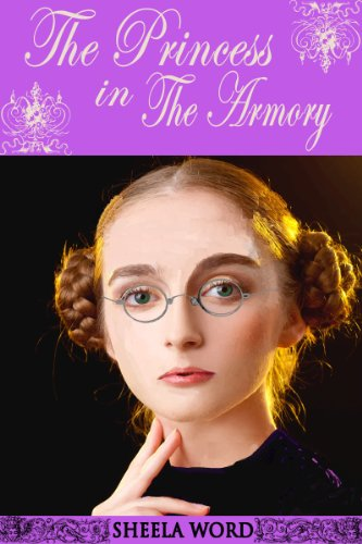 The Princess in the Armory (Nine Princesses: Tales of Love and Romance Book 5) PDF