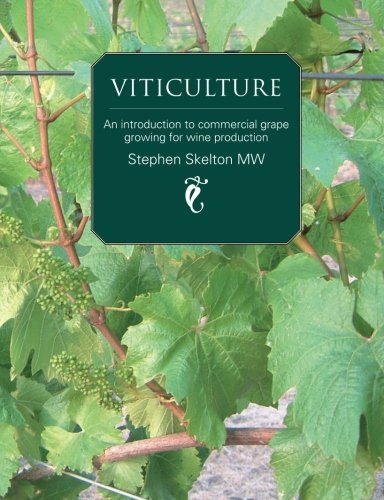 Viticulture: An introduction to commercial grape growing for wine production PDF