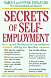 img - for Secrets of Self-Employment: Surviving and Thriving on the Ups and Downs of Being Your Own Boss [Paperback] [1996] (Author) Paul Edwards, Sarah Edwards book / textbook / text book