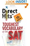 Direct Hits Toughest Vocabulary of the SAT 5th Edition (Volume 2)