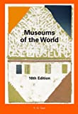 img - for Museums of the World, 2-Volume Set book / textbook / text book