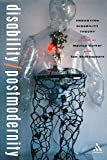 img - for Disability/Postmodernity: Embodying Disability Theory book / textbook / text book