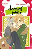 Charming Junkie, Band 2