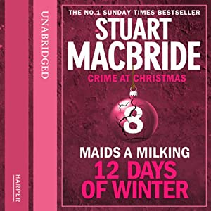 Twelve Days of Winter: Crime at Christmas (8) – Maids-a-Milking Audiobook