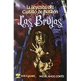 Leyenda del Castillo de butron, la - las brujas (Serie Joven)