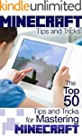 MineCraft Tips and Tricks: The Top 50...