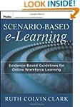 Scenario-based e-Learning: Evidence-B...