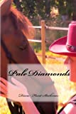 img - for Pale Diamonds book / textbook / text book