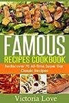 Cookbooks: Famous Recipes Cookbook; R...