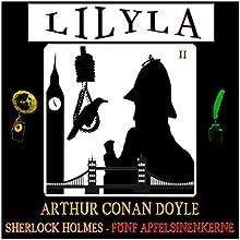 Sherlock Holmes - Fünf Apfelsinenkerne Hörbuch von Arthur Conan Doyle Gesprochen von: Friedrich Frieden