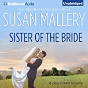 Sister of the Bride: Fool's Gold, Book 2.5 | Susan Mallery