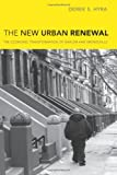 The New Urban Renewal: The Economic Transformation of Harlem and Bronzeville