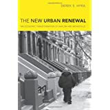 The New Urban Renewal: The Economic Transformation of Harlem and Bronzeville ~ Derek Hyra