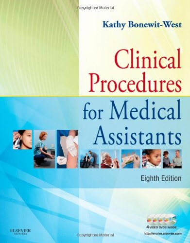 Clinical Procedures For Medical Assistants, 8E