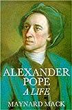Alexander Pope: A Life (0300043031) by Mack, Maynard