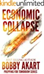 Economic Collapse (Prepping for Tomor...