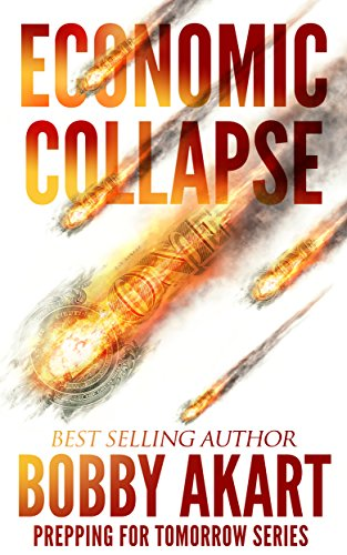 Economic Collapse: Prepping for Tomorrow Series PDF