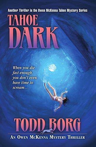 Tahoe Dark (Owen Mckenna Mystery Thriller)