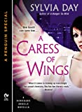 img - for A Caress of Wings: A Renegade Angels Novella (A Penguin Special from New American Library) book / textbook / text book